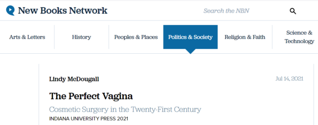 The Perfect Vagina New Books Network article