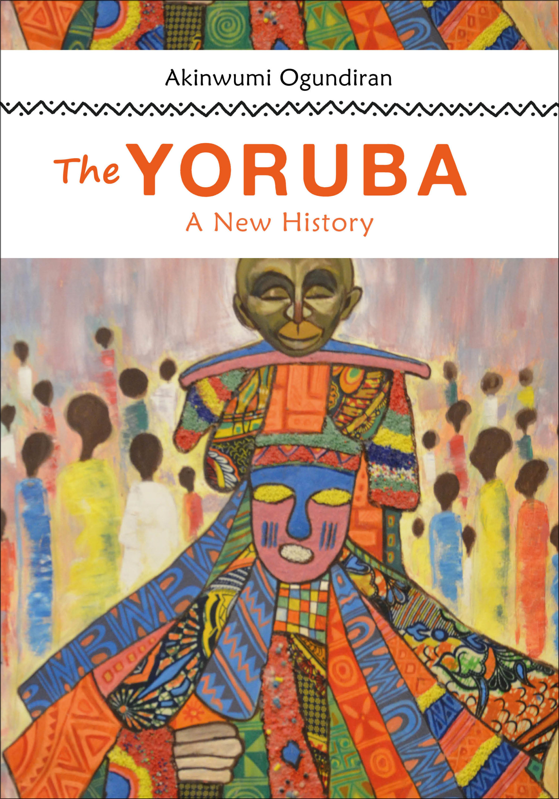 978-0-253-05149-3 pb Ogundiran_The Yoruba_A New History_F20_cvr_final