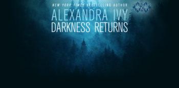 Darkness Returns Blog By Alexandra Ivy