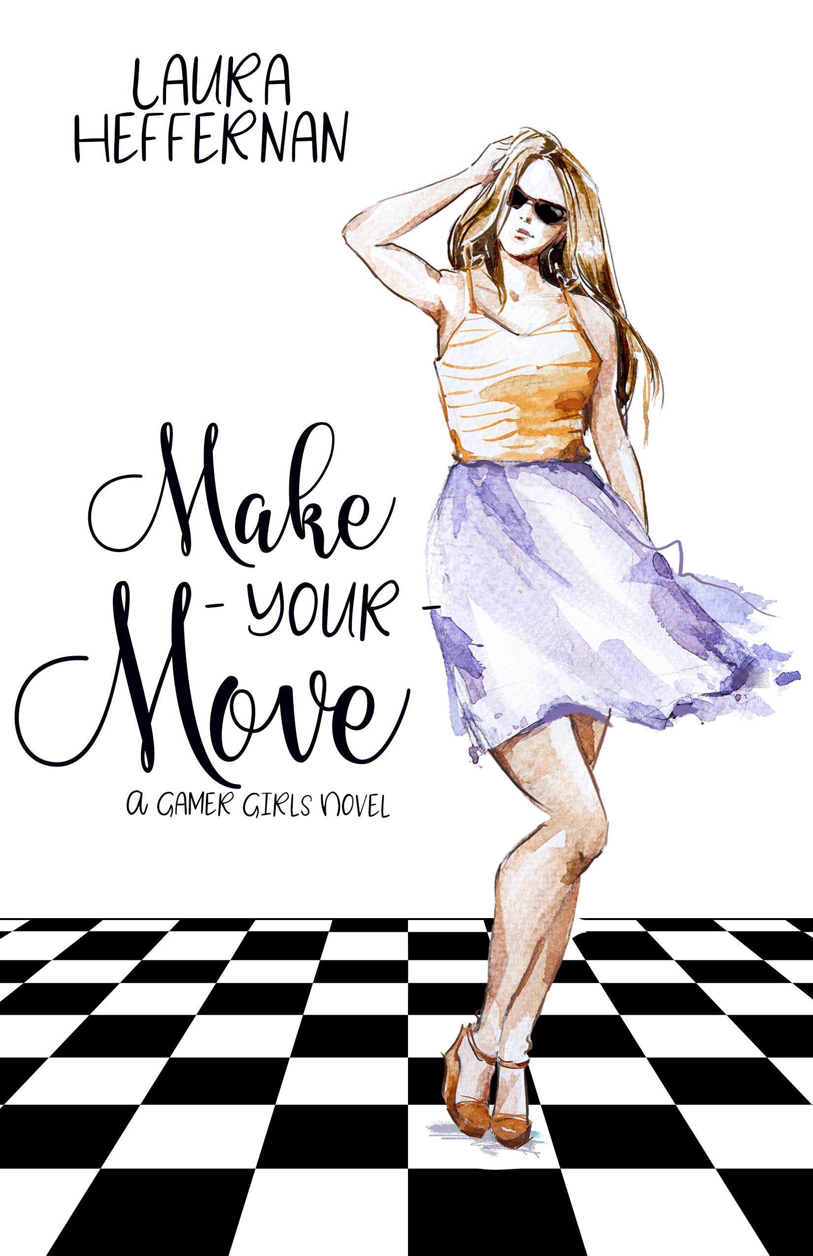 Make Your Move by Laura Heffernan