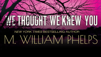 Q & A With M. William Phelps