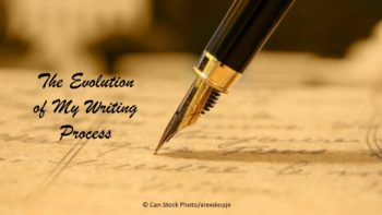 Evolution of My Writing Process