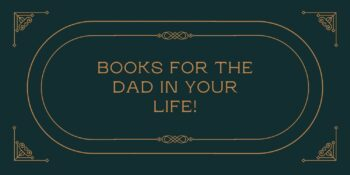 What To Get Dad This Father's Day