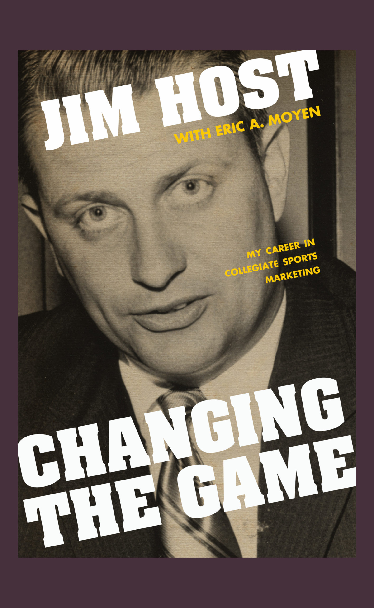 Changing the Game | Jim Host with Eric Moyen