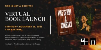 FIRE IS NOT A COUNTRY Launch with Cynthia Dewi Oka & Special Guests