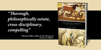 "An Interview with Barry Cooper, author of ""Paleolithic Politics"""