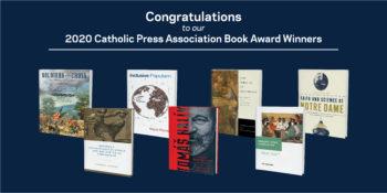 Congratulations to our Catholic Press Association Book Award Winners