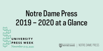 Notre Dame Press 2019–2020 Year at a Glance