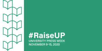 Notre Dame Press celebrates UP Week with Book Festival, Sale, and Blog Tour
