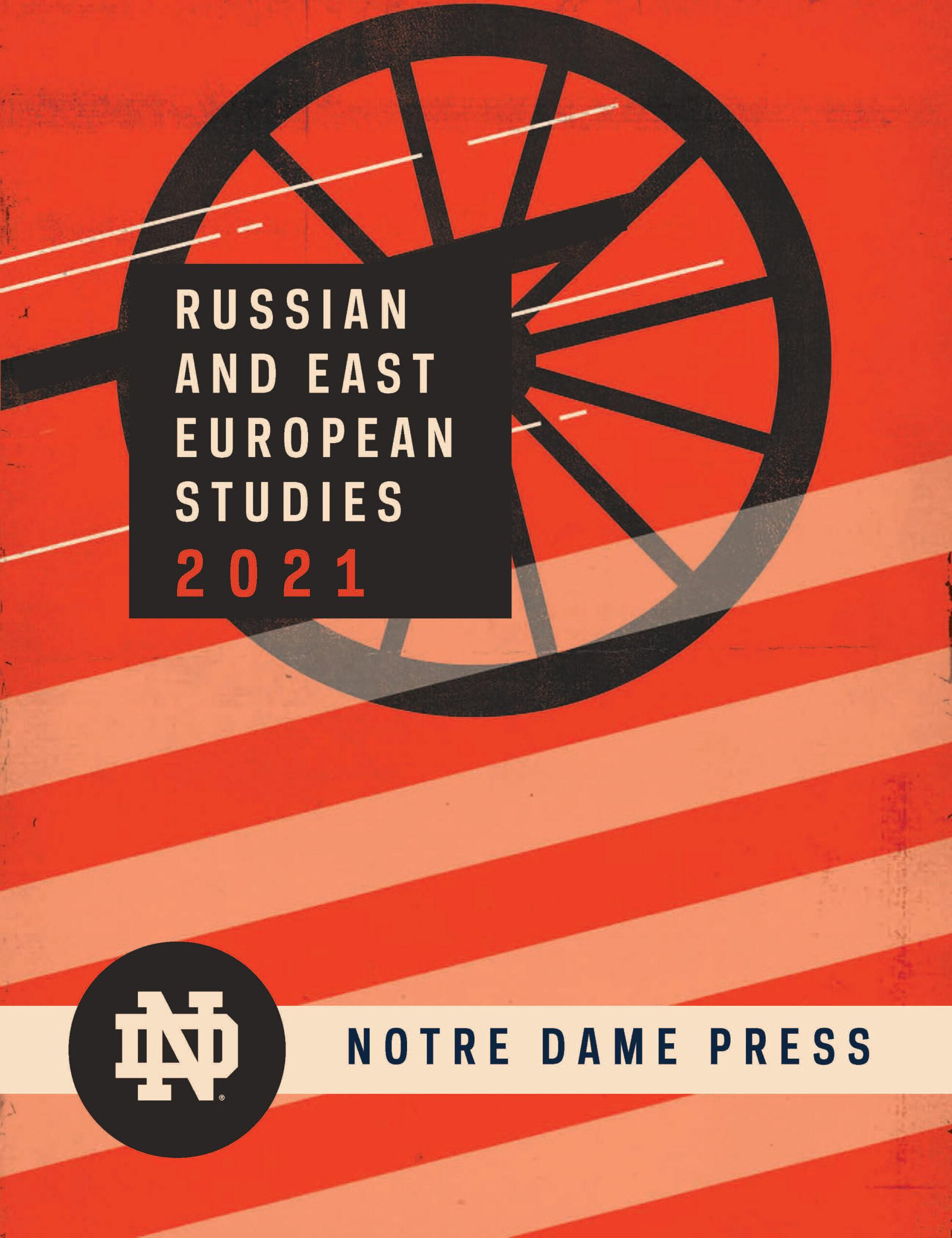 Russian and East European Studies 2021