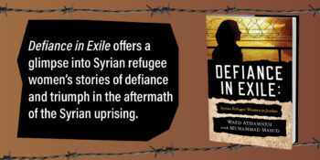 """An Interview with Waed Athamneh, author of """"Defiance in Exile"""""""
