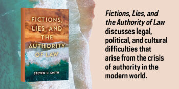 New Book in Catholic Ideas for a Secular World Series Examines the Authority of Law