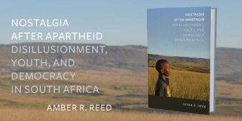 "Amber R. Reed Receives Margaret Mead Award for ""Nostalgia after Apartheid"""