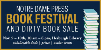 Notre Dame Press Book Festival and Dirty Book Sale Coming in November