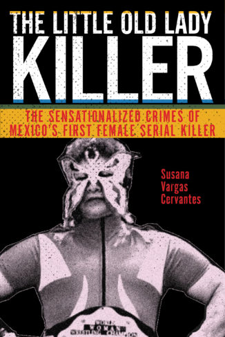 Susana Vargas Cervantes, author of The Little Old Lady Killer