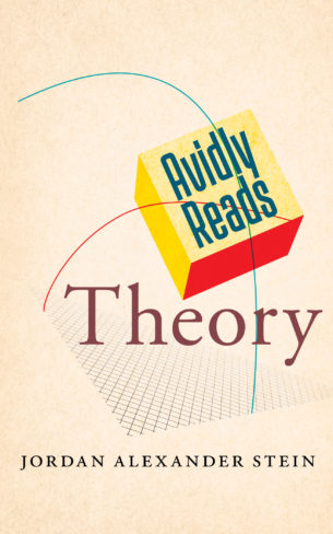 Jordan Alexander Stein, author of Avidly Reads Theory