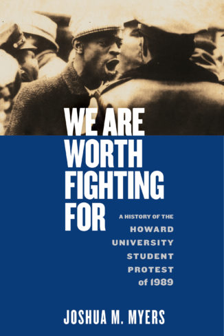 Joshua M. Myers, author of We Are Worth Fighting For