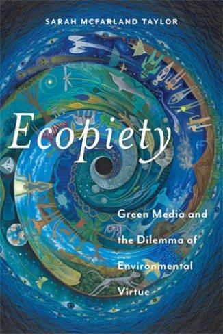Sarah McFarland Taylor, author of Ecopiety