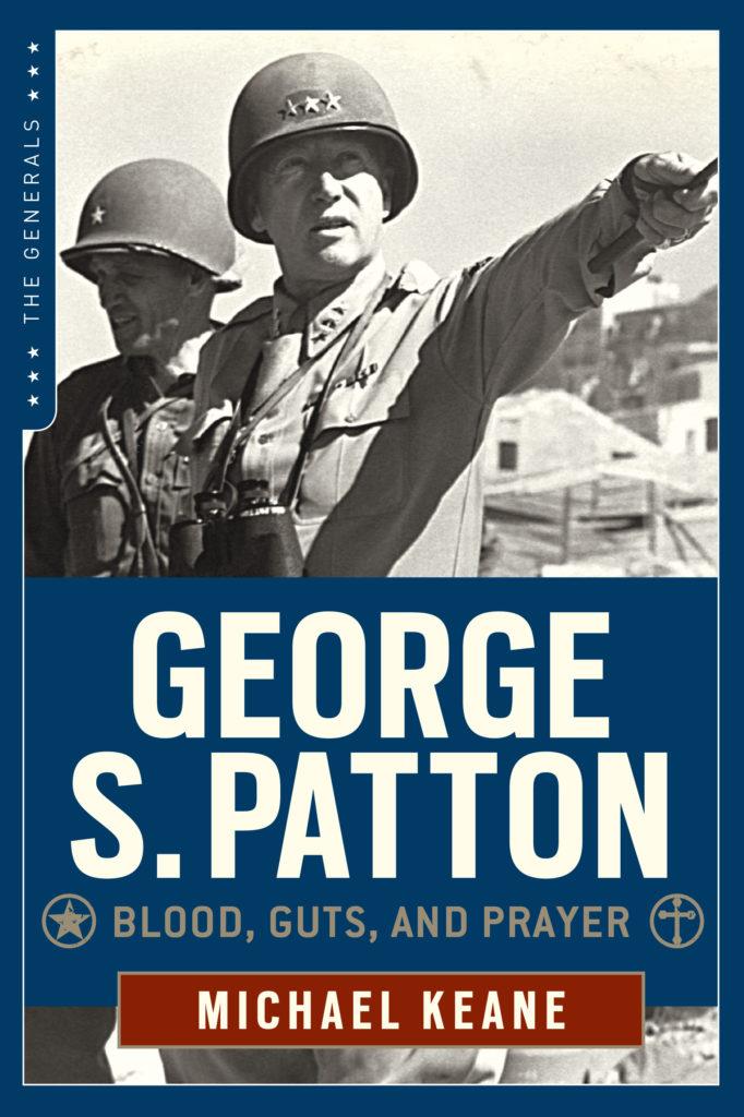george s patton blood guts and glory, world war 2 books, world war 2 history books