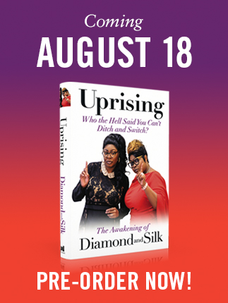 diamond and silk, uprising