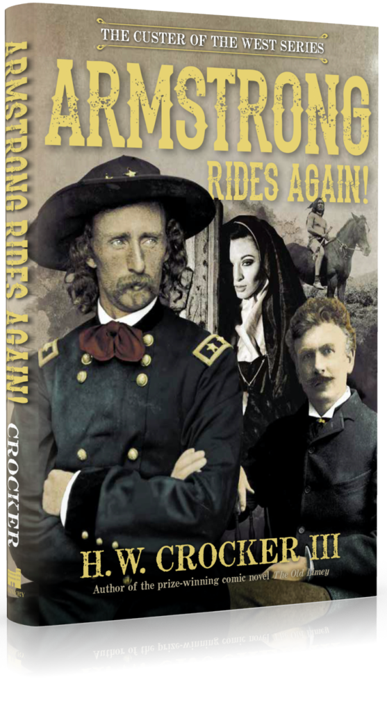 armstrong rides again, custer of the west, general custer, h.w. crocker iii