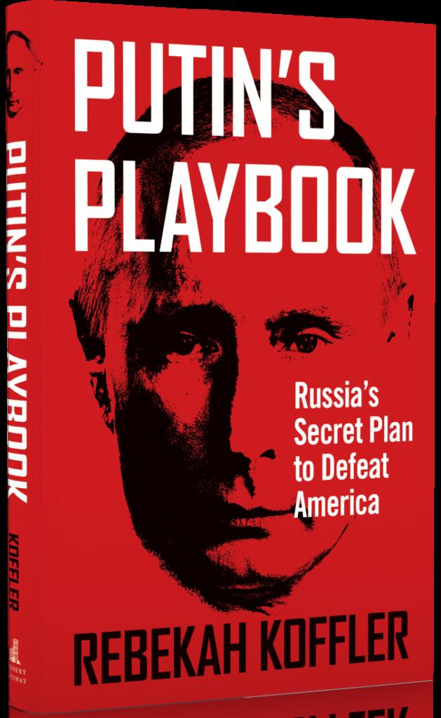 putin's playbook, rebekah koffler
