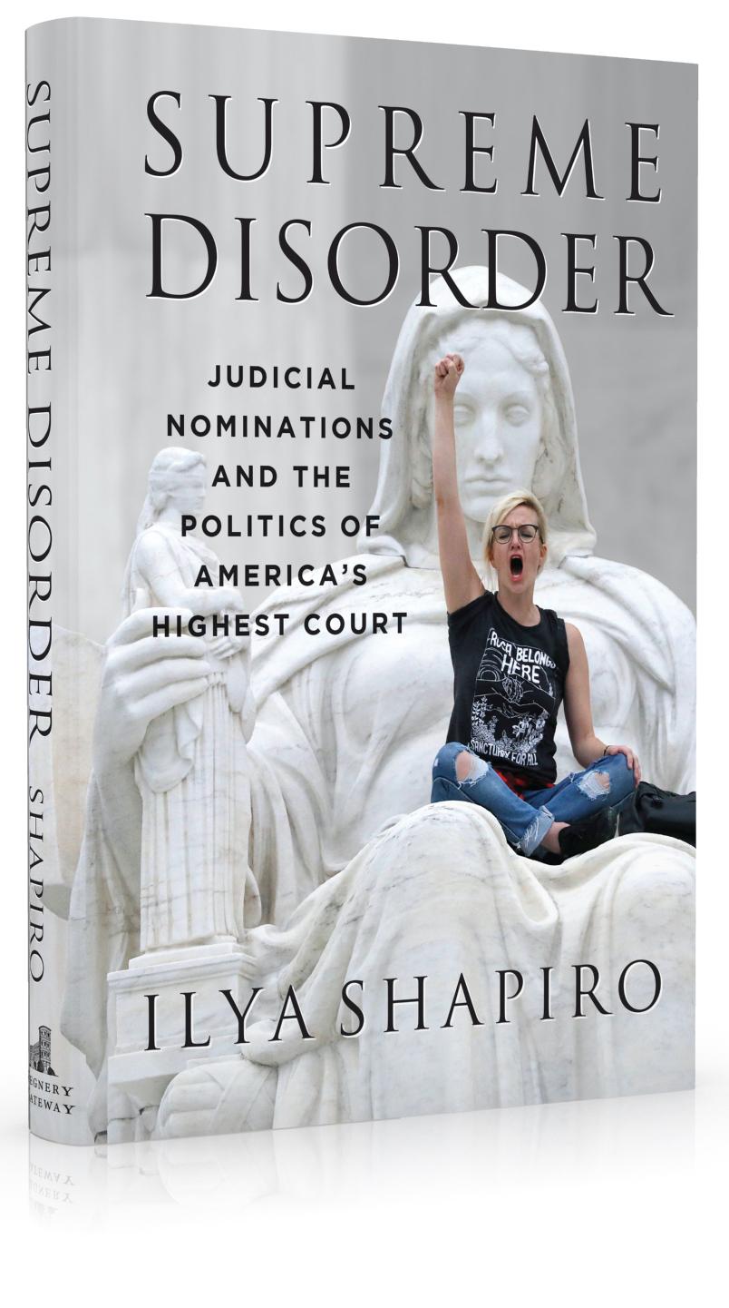 surpreme disorder, ilya shapiro, supreme court