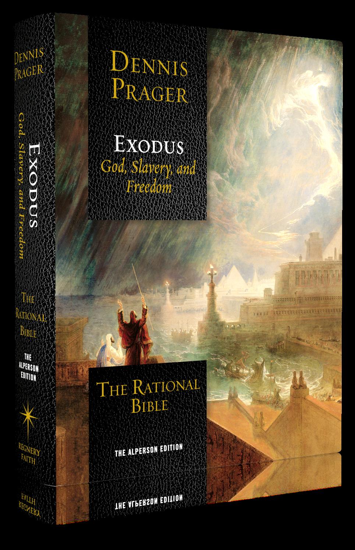 rational bible exodus, dennis prager