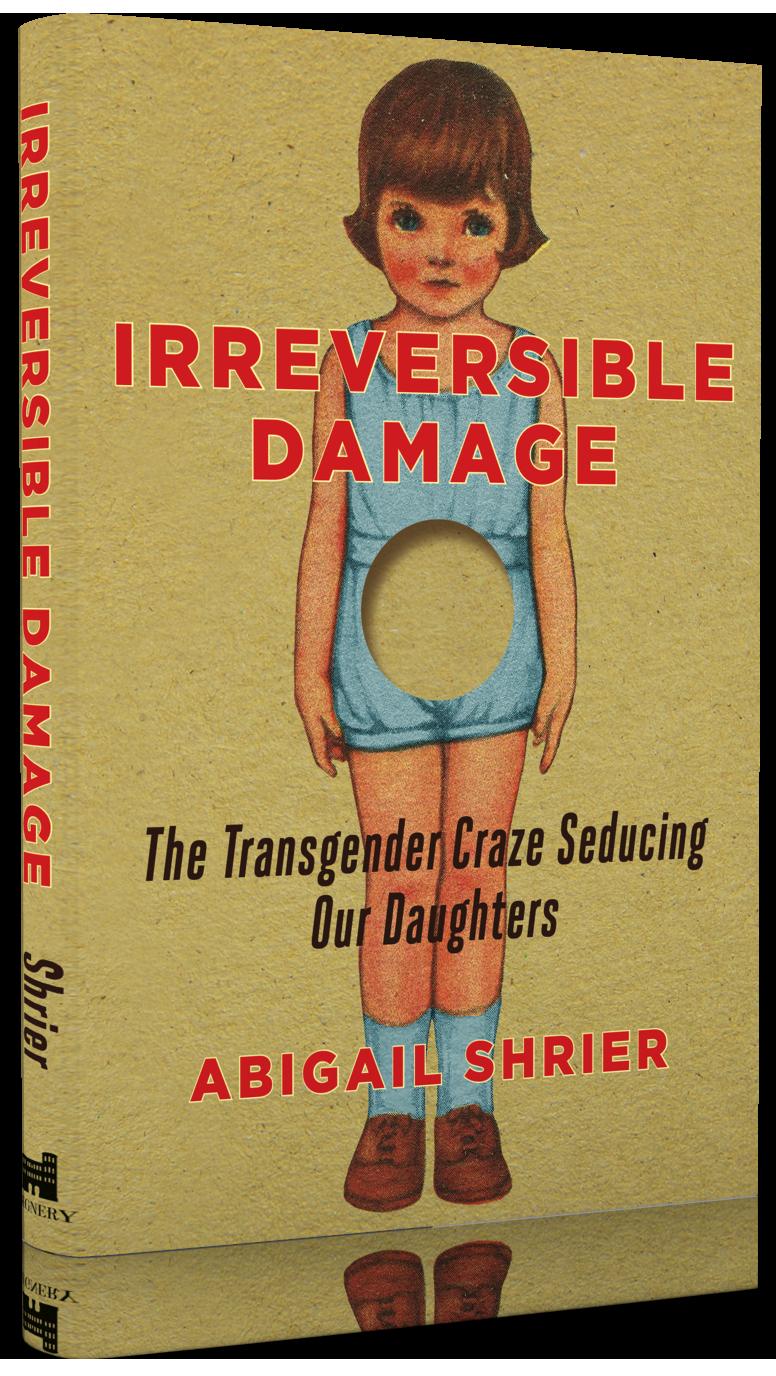 irreversible damage, abigrail shrier