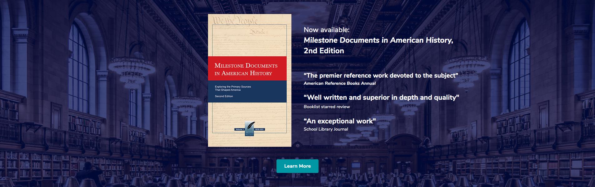 Milestone Documents in American History