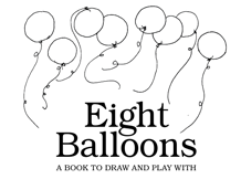 This is a picture of the book cover Eight Balloons, that shows eight balloons.