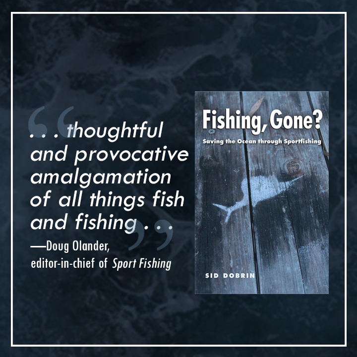 """. . . thoughtful and provocative amalgamation of all things fish and fishing . . .""—Doug Olander, editor-in-chief of Sport Fishing"
