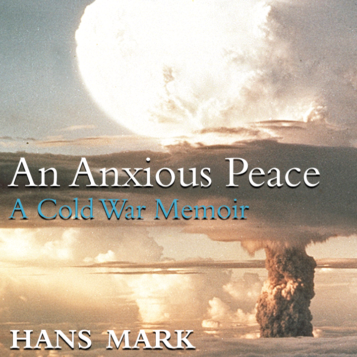 An Anxious Peace: A Cold War Memoir