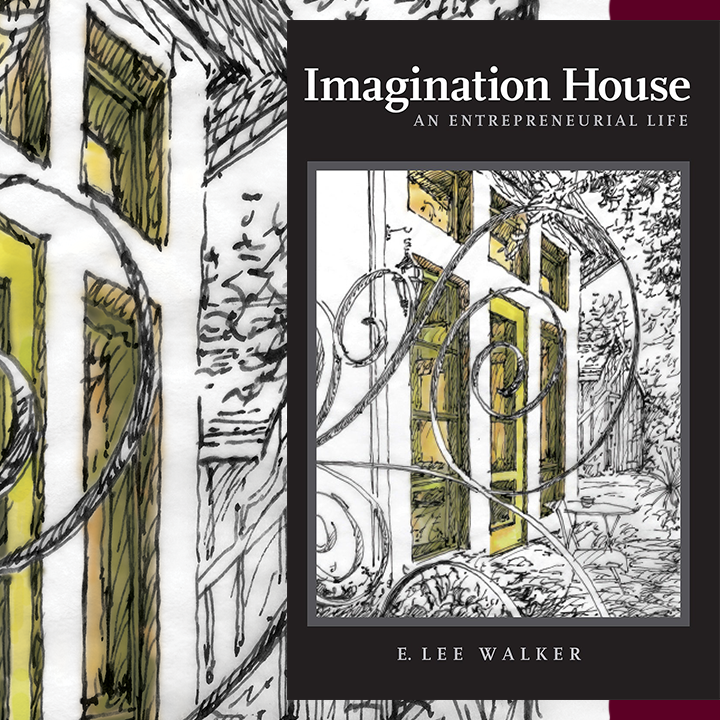 """I wish I had encountered Imagination House when I was, say, seventeen years old, but its wisdom is relevant to any age."" —Stephen Harrigan, author of The Gates of the Alamo"