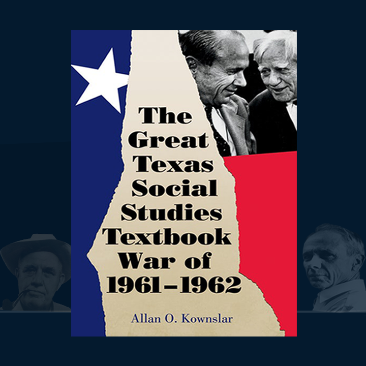 The Great Texas Social Studies Textbook War of 1961–1962 By Allan O. Kownslar A timely and highly relevant contribution to an issue that is still alive and well