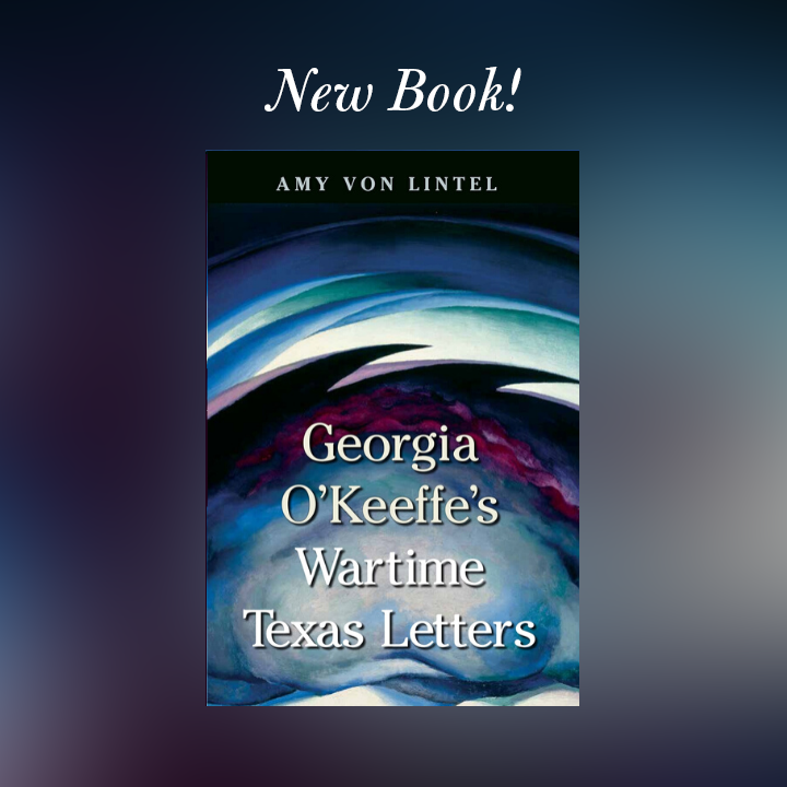 Promotional image for Georgia O'Keefe's Wartime Texas Letters
