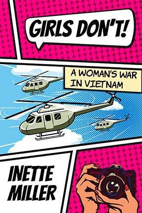Inette Miller on #MeToo, Feminism, and Writing Vietnam