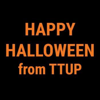 Happy Halloween from TTUP!
