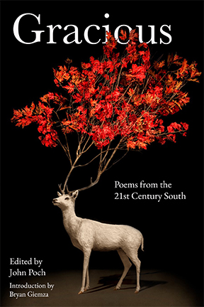 Gracious and the New Era of Southern Poetry