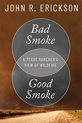 Talking with John Erickson about Ranching and Fire