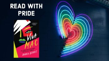 Pride Month: Celebrating a Year of Viva M·A·C with Andrea Benoit