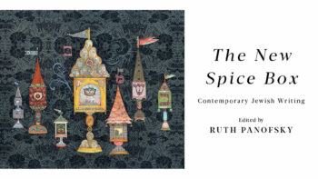 The New Spice Box: A Sparkling Collection of Contemporary Jewish Writing