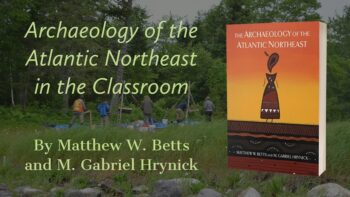 Archaeology of the Atlantic Northeast in the Classroom