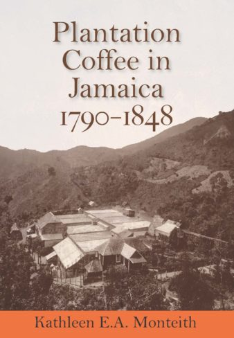 A New Book on Plantation Coffee in Jamaica, 1790-1848