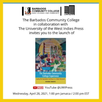 Virtual Launch | The Barbados Community College Experience: Leading the Anglophone Caribbean in a Global Movement by Vivienne Roberts