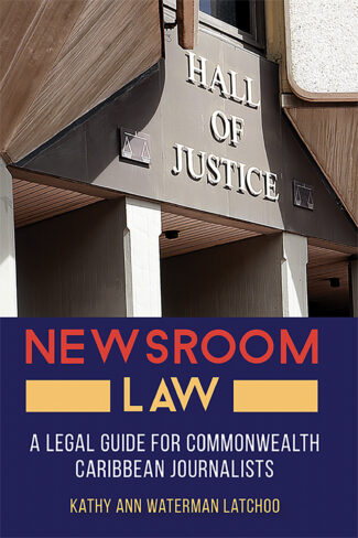 Newsroom Law, a must-read for Caribbean journalists