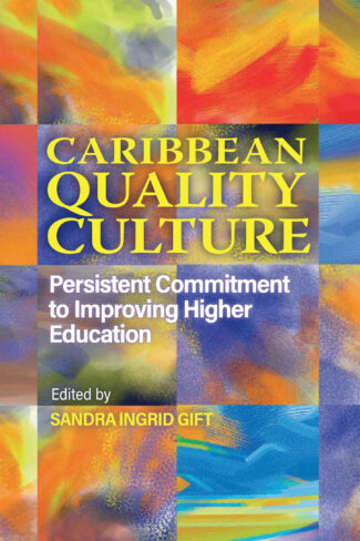 Virtual Launch  Caribbean Quality Culture: Persistent Commitment to Improving Higher Education edited by Sandra Ingrid Gift