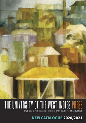 The University of the West Indies Press |  CATALOGUE 2020/2021