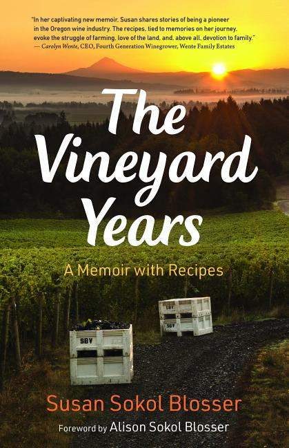 The Vineyard Years: A Memoir with Recipes