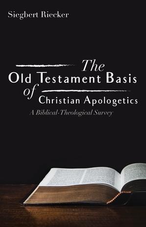 The Old Testament Basis of Christian Apologetics blog post image
